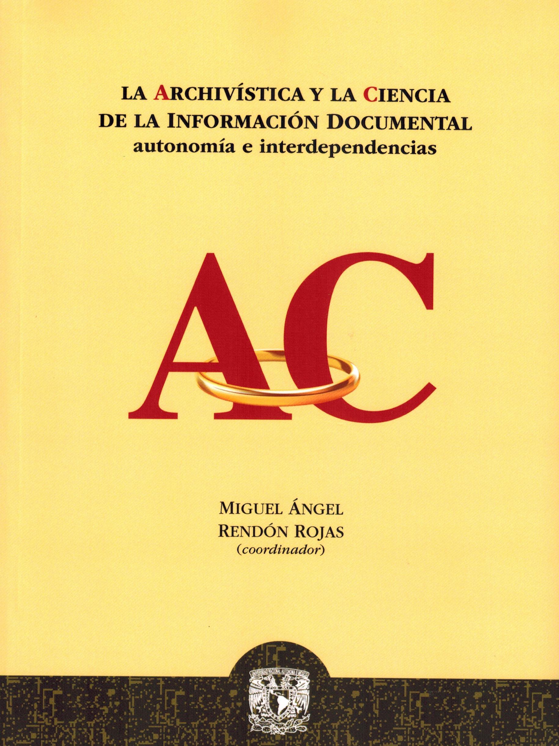 La archivística y la ciencia de la información documental: autonomía e interdependencia