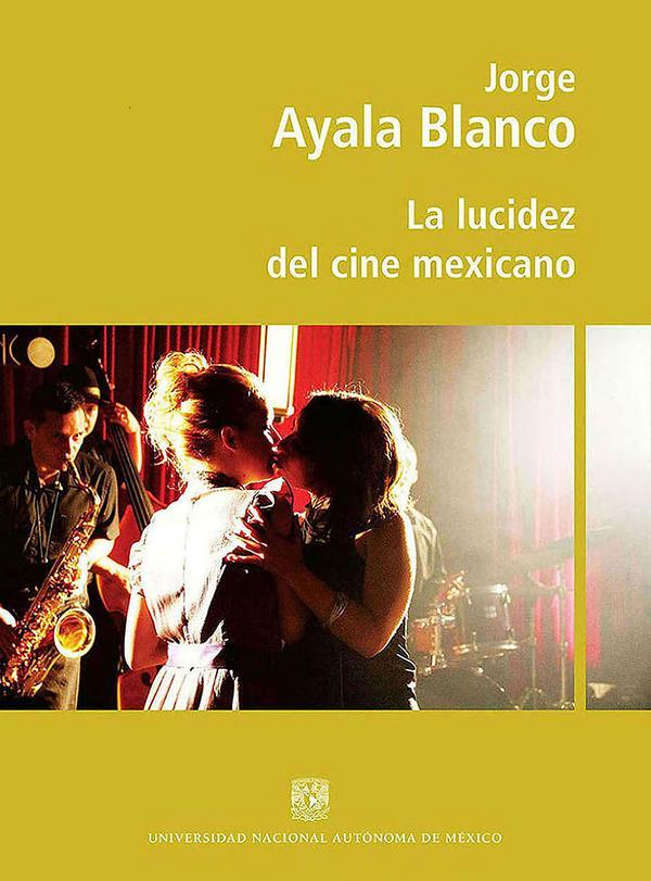 La lucidez del cine mexicano
