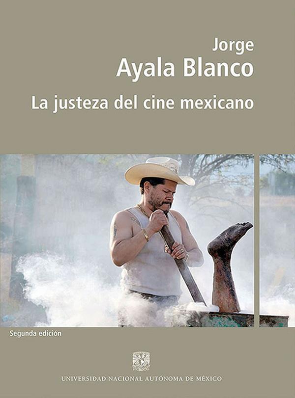 La justeza del cine mexicano