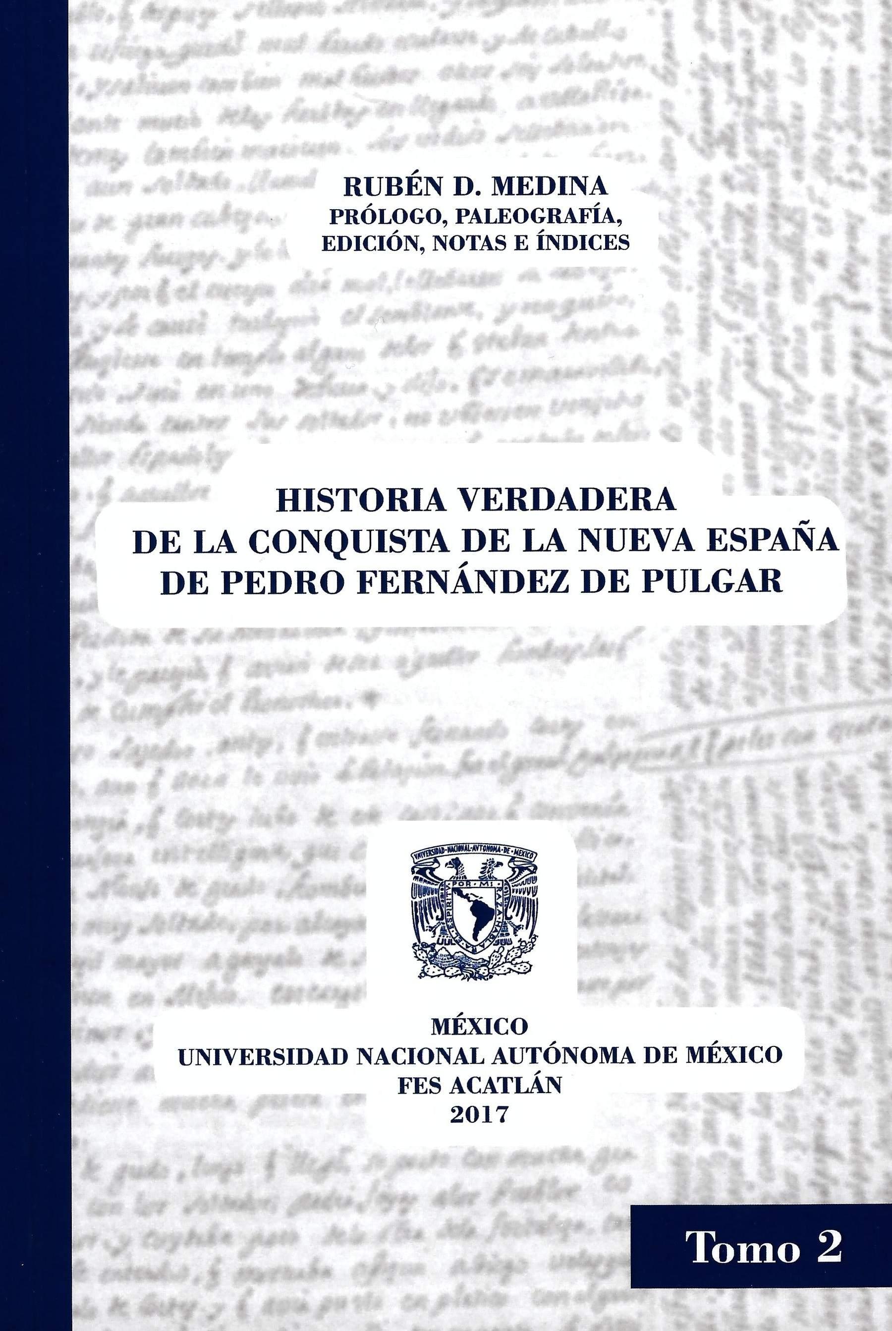 Historia verdadera de la conquista de la Nueva España de Pedro Fernández de Pulgar. Tomo II