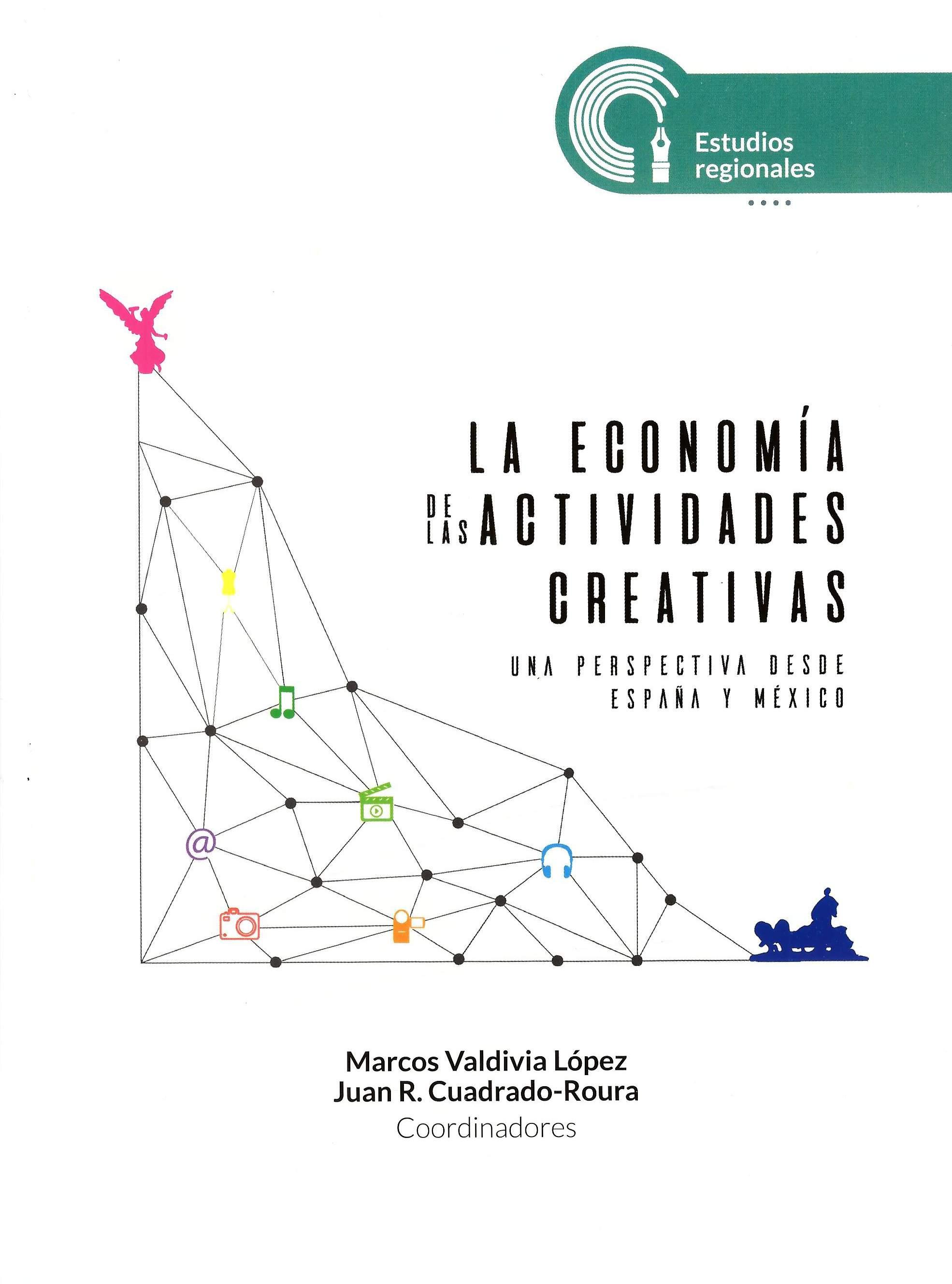 La economía de las actividades creativas: una perspectiva desde España y México