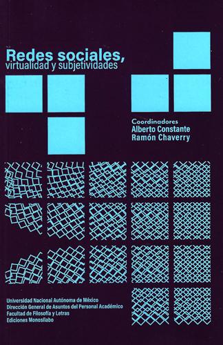 Redes sociales, virtualidad y subjetividades
