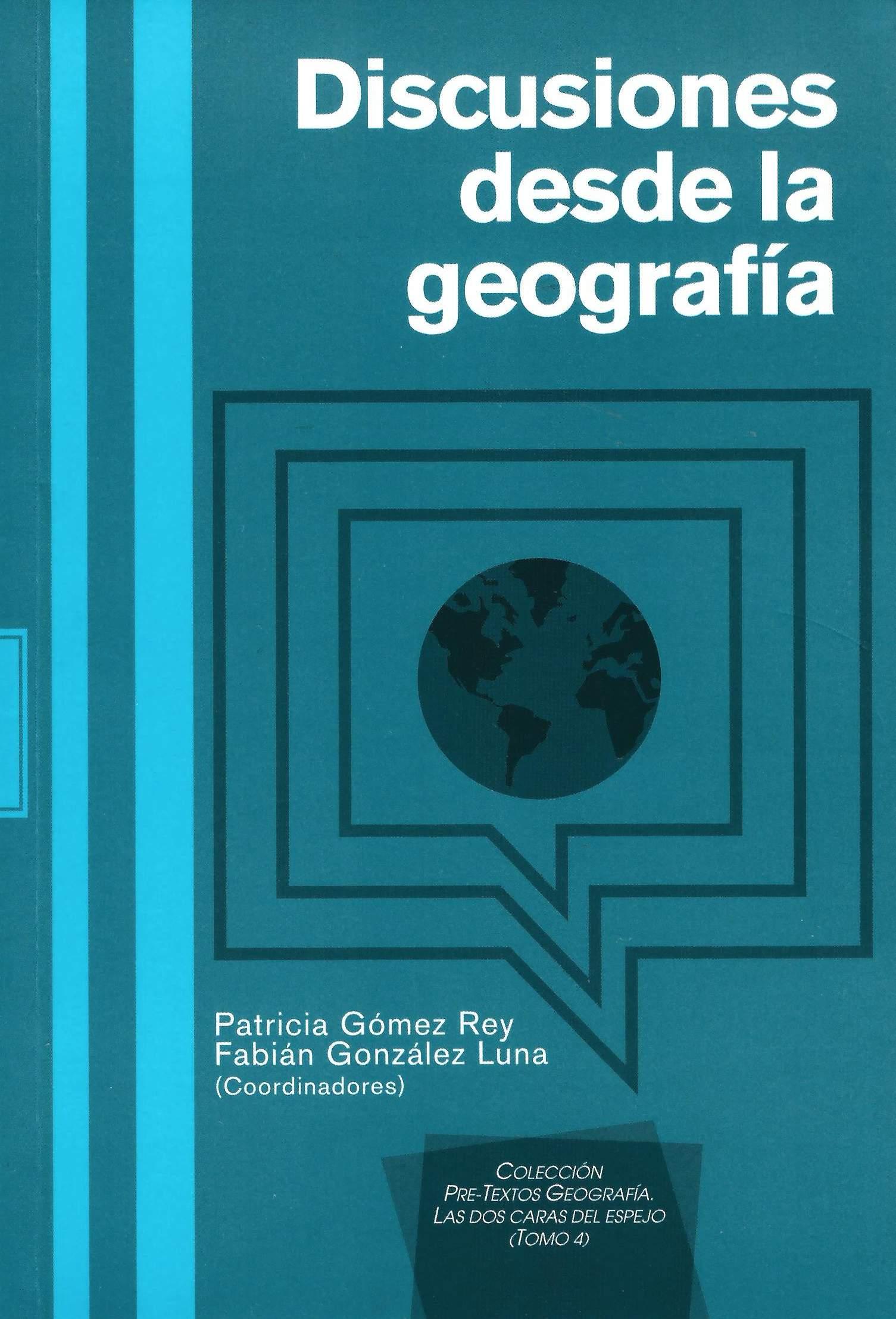 Discusiones desde la geografía