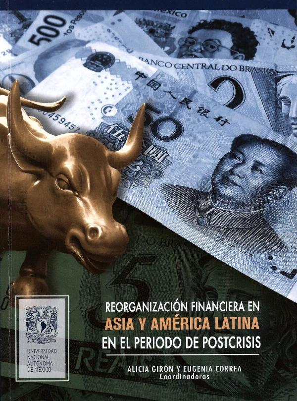 Reorganización financiera en Asia y América Latina en el periodo de postcrisis