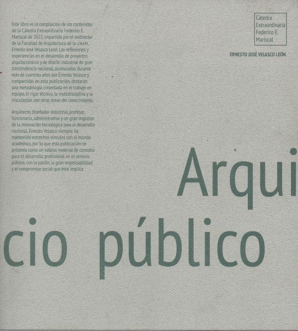 Arquitectura, servicio público y entorno