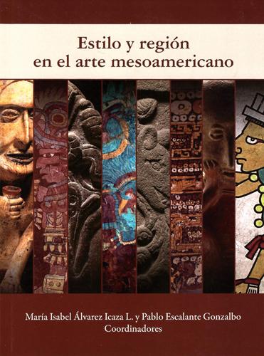 Estilo y región en el arte mesoamericano