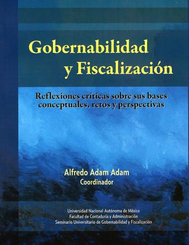Gobernabilidad y fiscalización: reflexiones críticas sobre sus bases conceptuales, retos y perspectivas