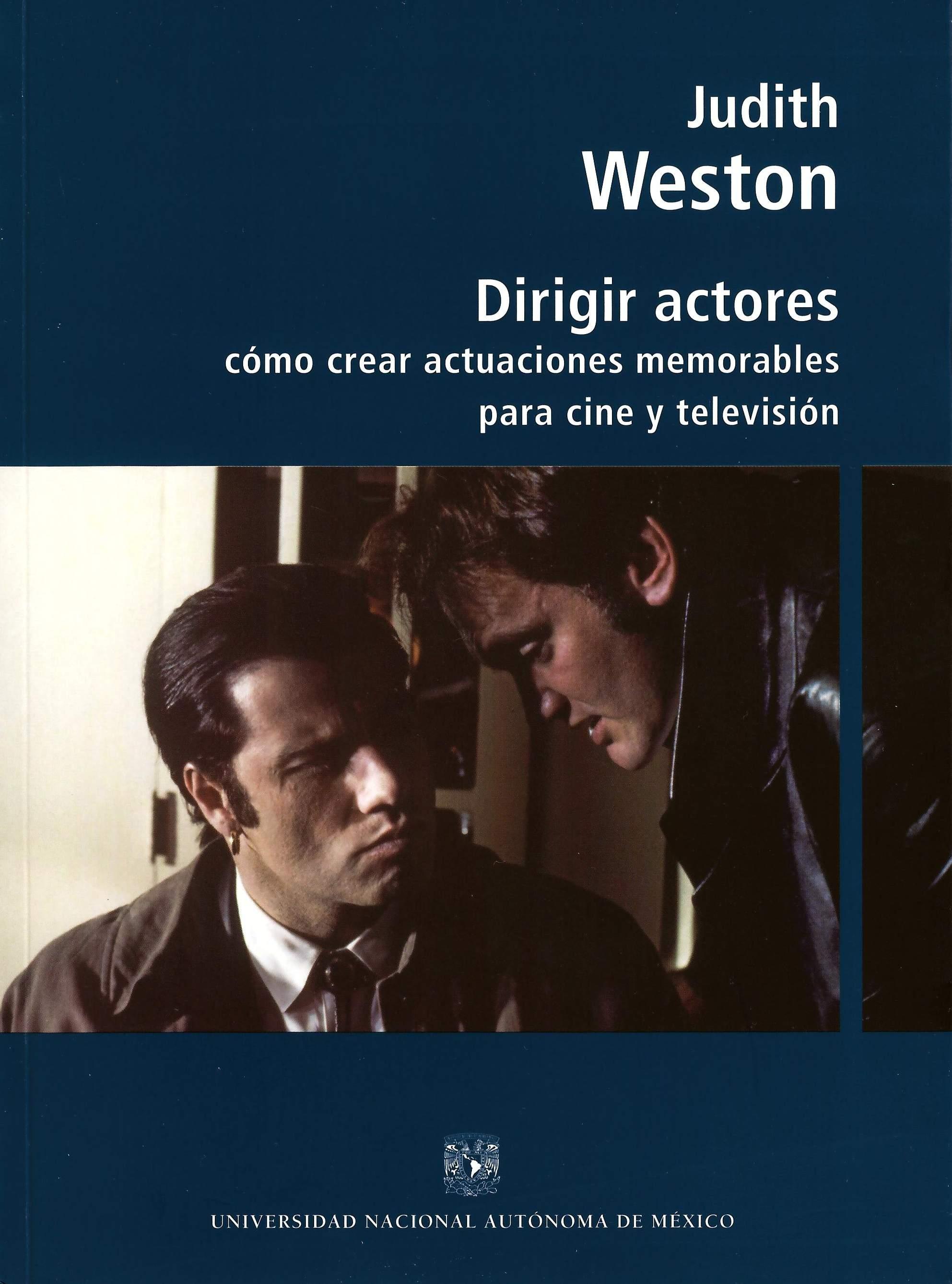 Dirigir actores: cómo crear actuaciones memorables para cine y televisión
