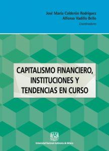 Capitalismo financiero, instituciones y tendencias en curso