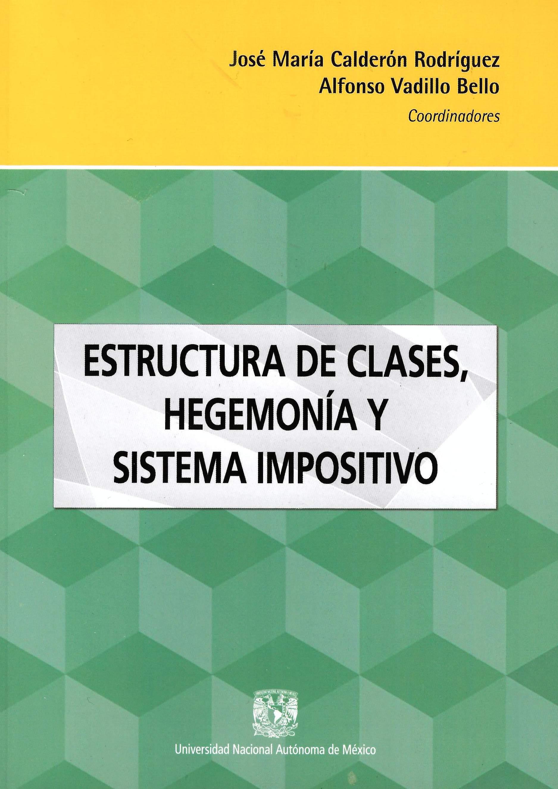 Estructura de clases, hegemonía y sistema impositivo