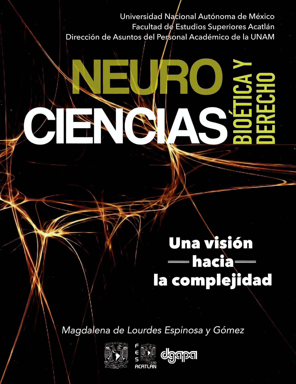 Neurociencias, bioética y derecho. Una visión hacia la complejidad