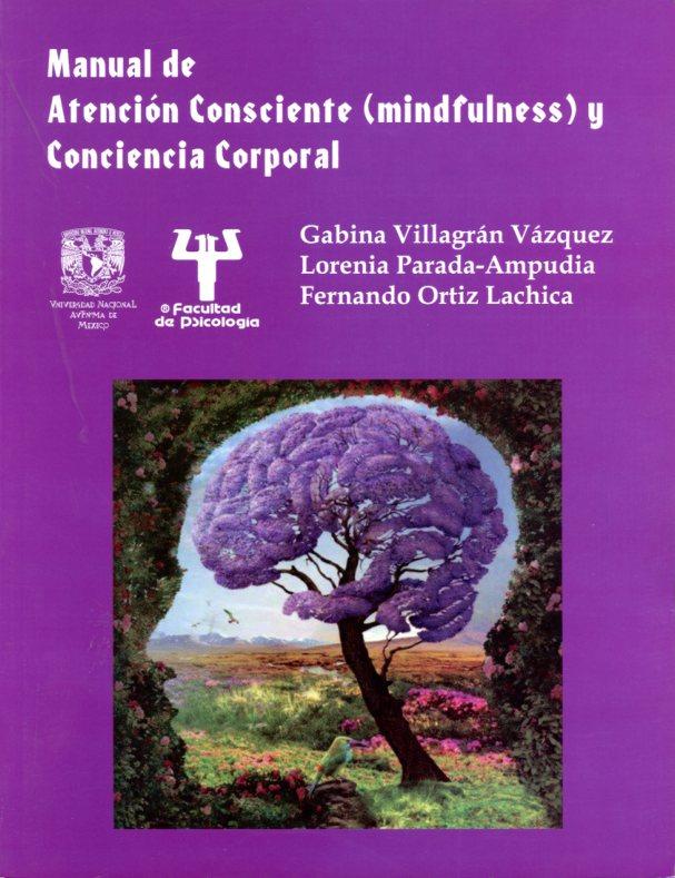Manual de atención consciente (mindfulness) y conciencia corporal