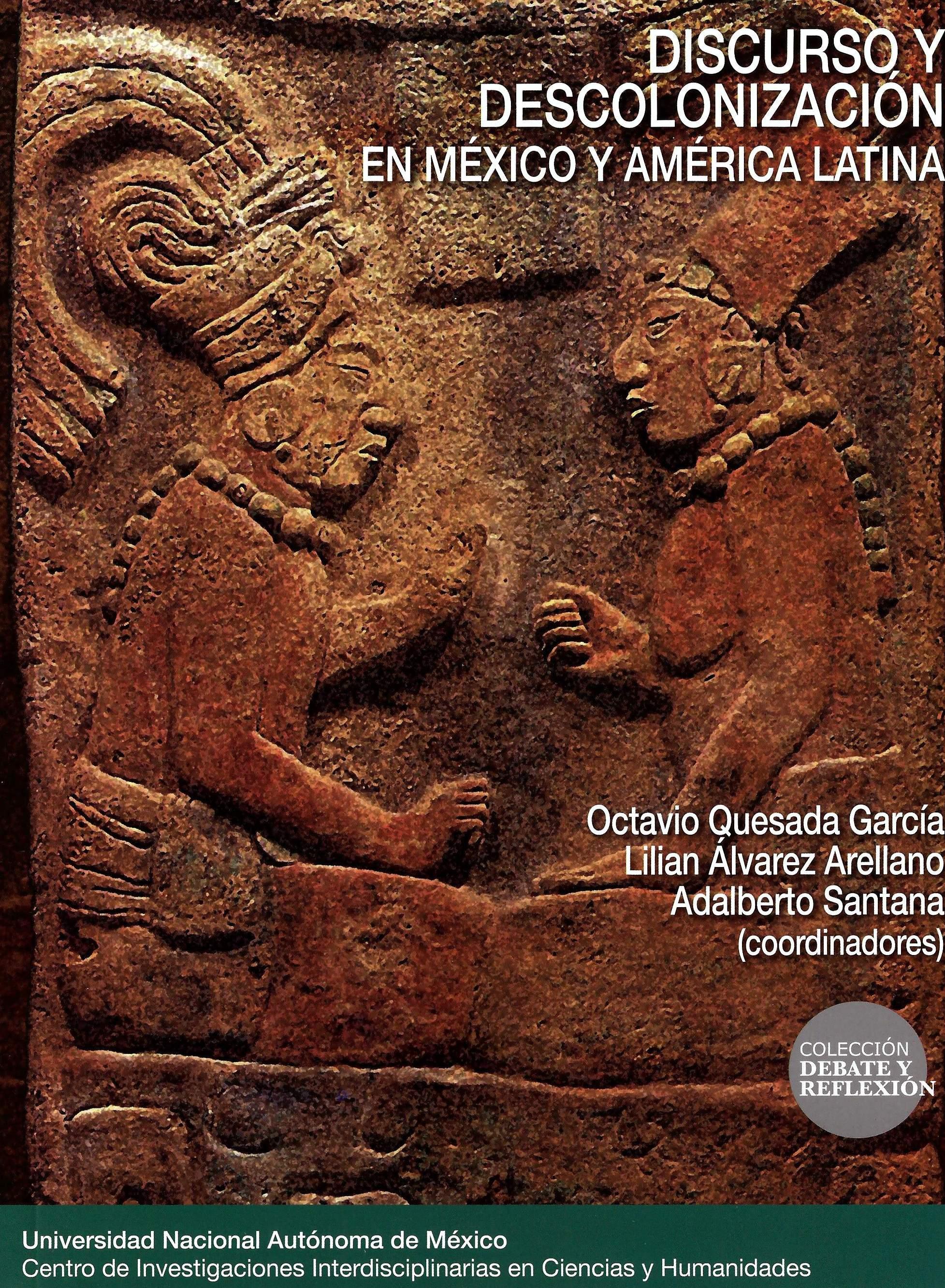 Discurso y descolonización en México y América Latina
