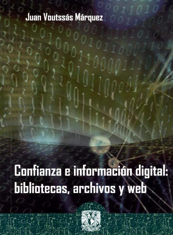 Confianza e información digital: bibliotecas, archivos y web
