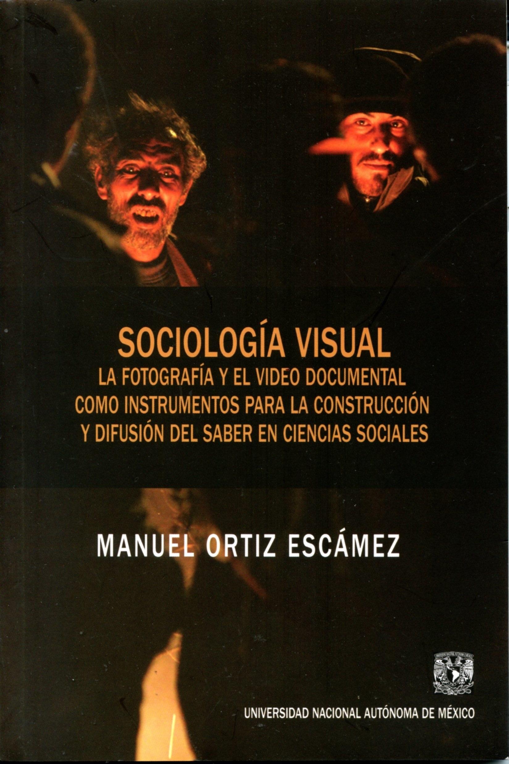 Sociología visual La fotografía y el video documental como instrumentos para la construcción y difusión del saber en ciencias sociales