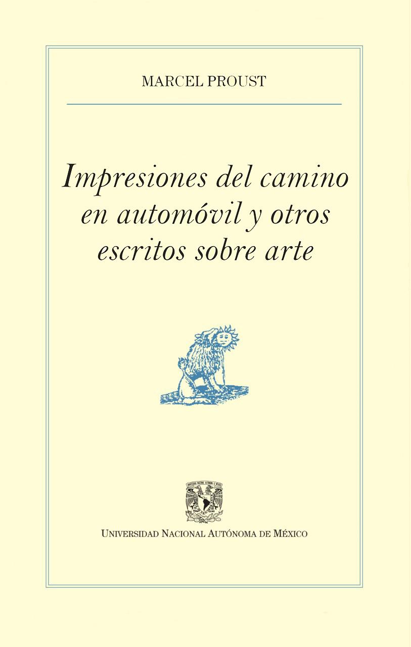 Impresiones del camino en automóvil y otros escritos sobre arte