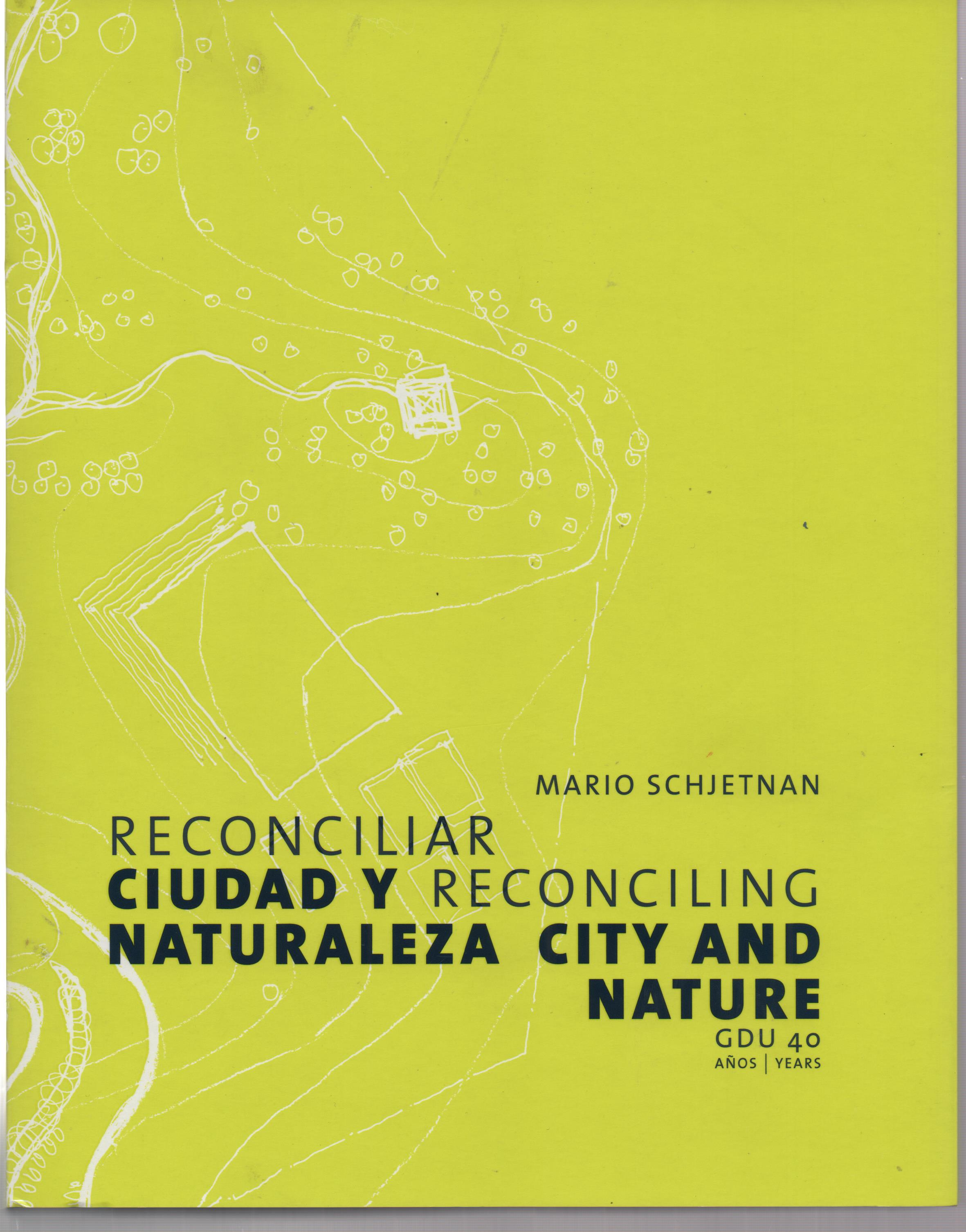 Reconciliar ciudad y naturaleza Reconciling city and nature