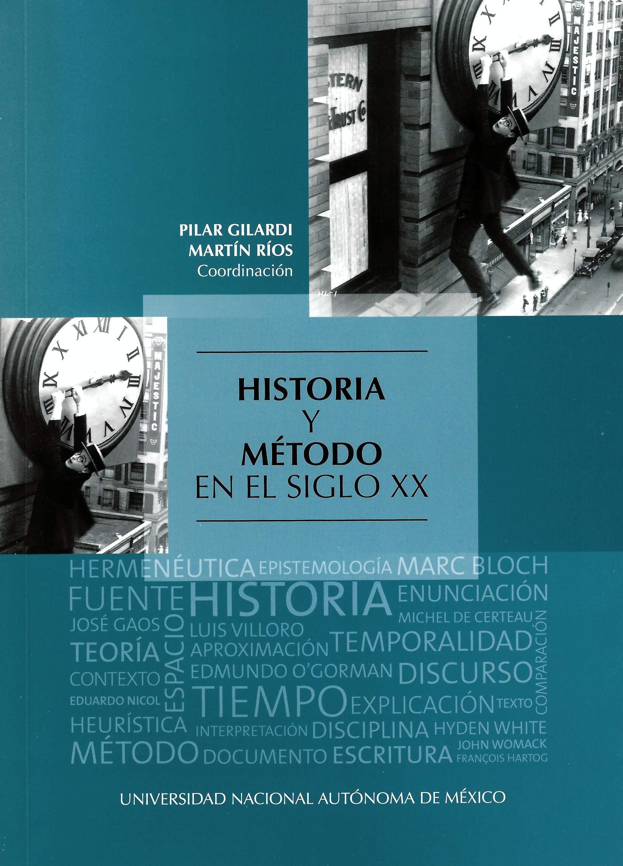 Historia y método en el siglo XX