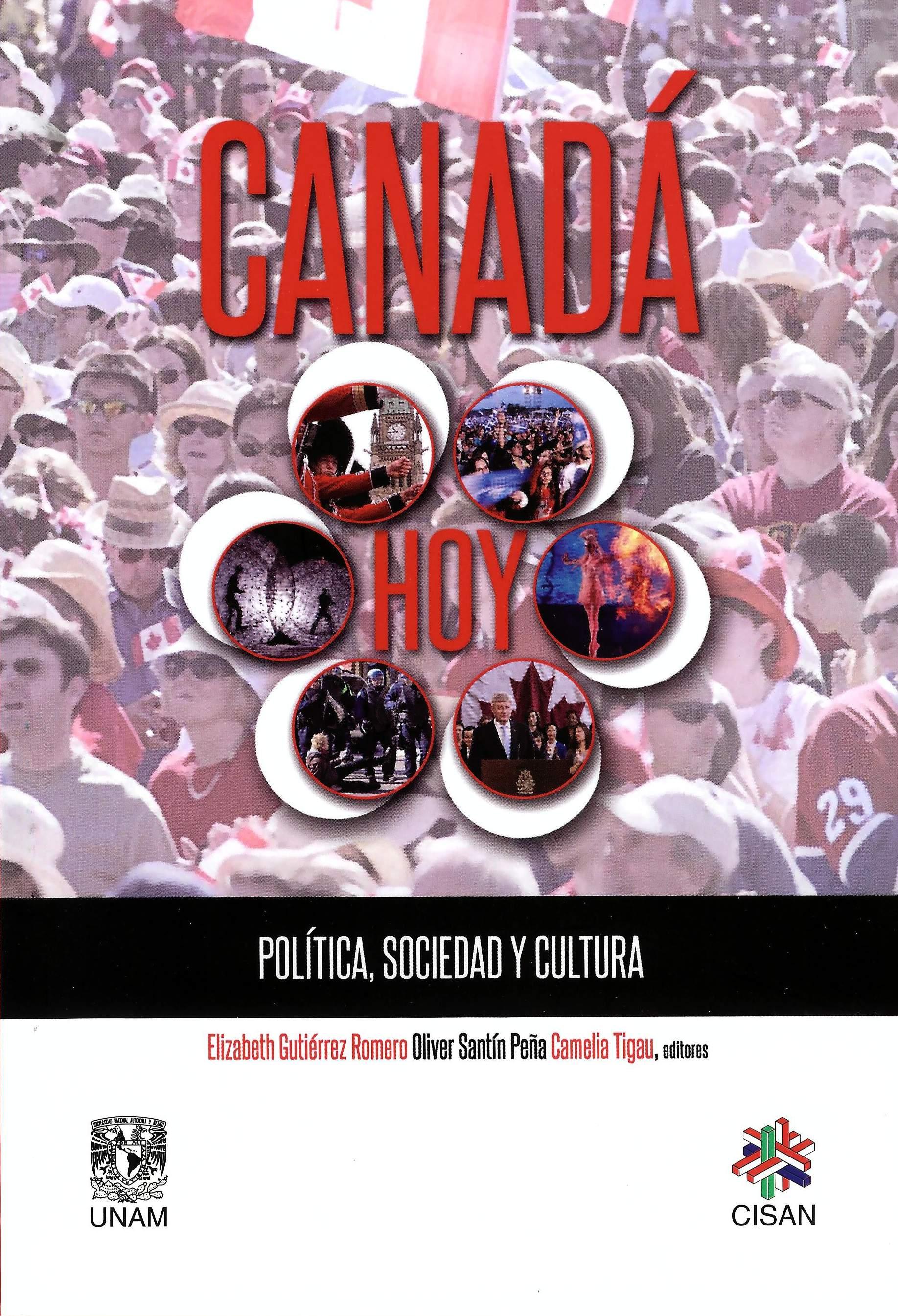 Canadá hoy Política, sociedad y cultura