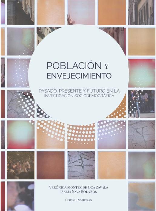 Población y envejecimiento Pasado, presente y futuro en la investigación sociodemográfica