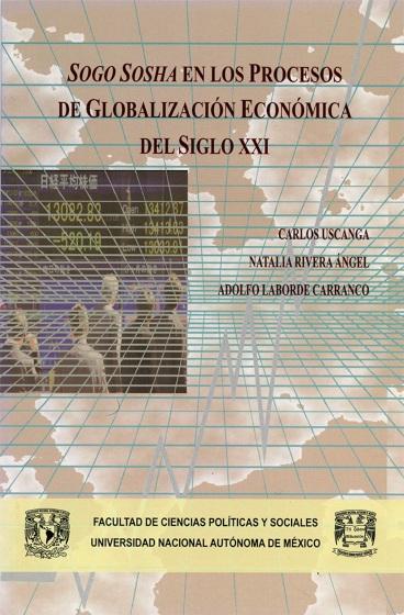 Sogo Sosha en los procesos de globalización económica del siglo XXI