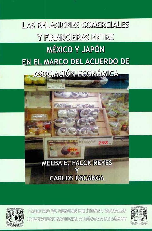 Las relaciones comerciales y financieras entre México y Japón en el marco del Acuerdo de Asociación Económica
