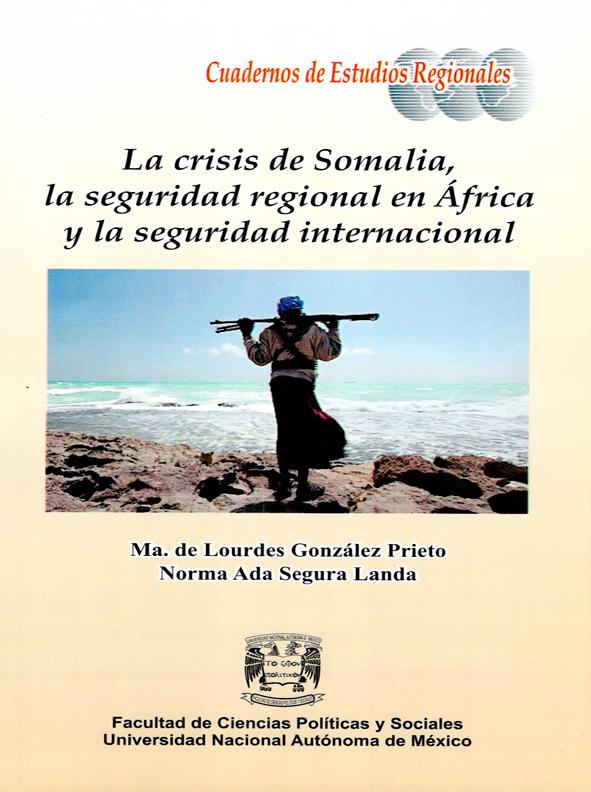La crisis de Somalia, la seguridad regional en África y la seguridad internacional