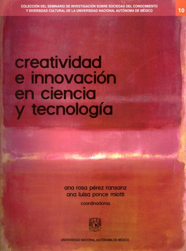 Creatividad e innovación en ciencia y tecnología