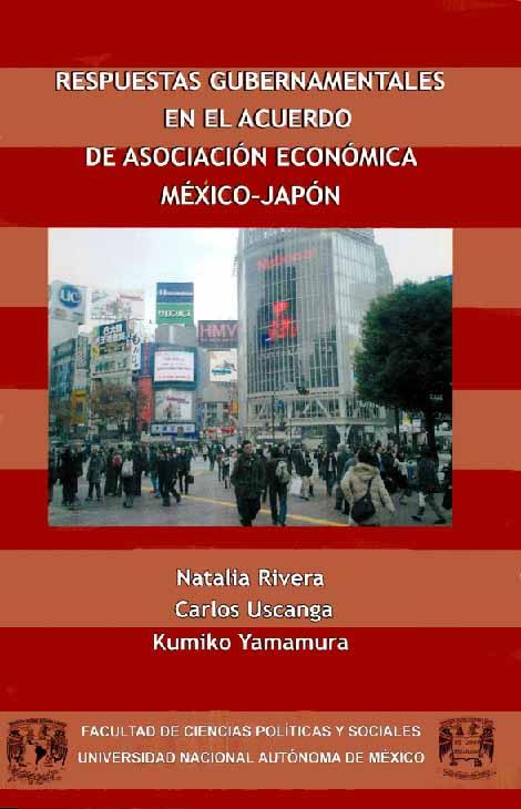 Respuestas gubernamentales en el Acuerdo de Asociación Económica México-Japón
