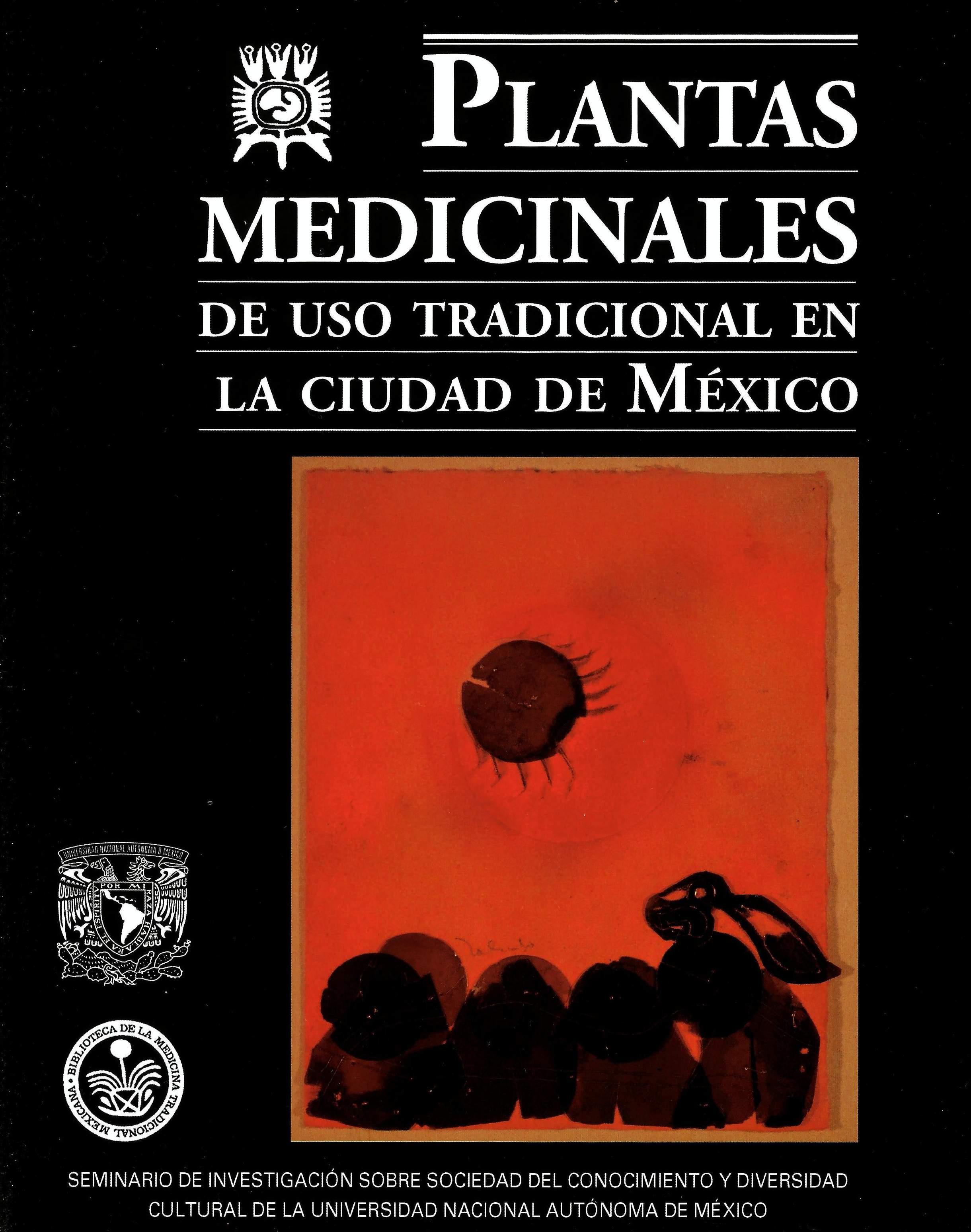 Plantas medicinales de uso tradicional en la Ciudad de México