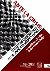 Ante la crisis. Estrategias empresariales de innovación en México y España