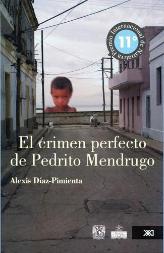 El crimen perfecto de Pedrito Mendrugo