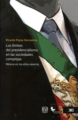 Los límites del presidencialismo en las sociedades complejas
