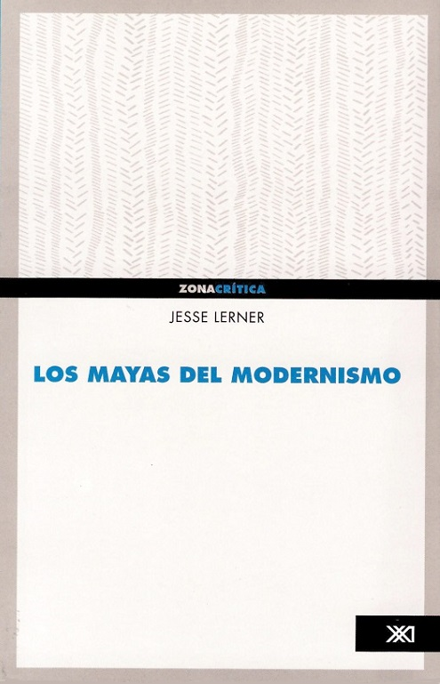 Los mayas del modernismo