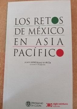 Los retos de México en Asia Pacífico