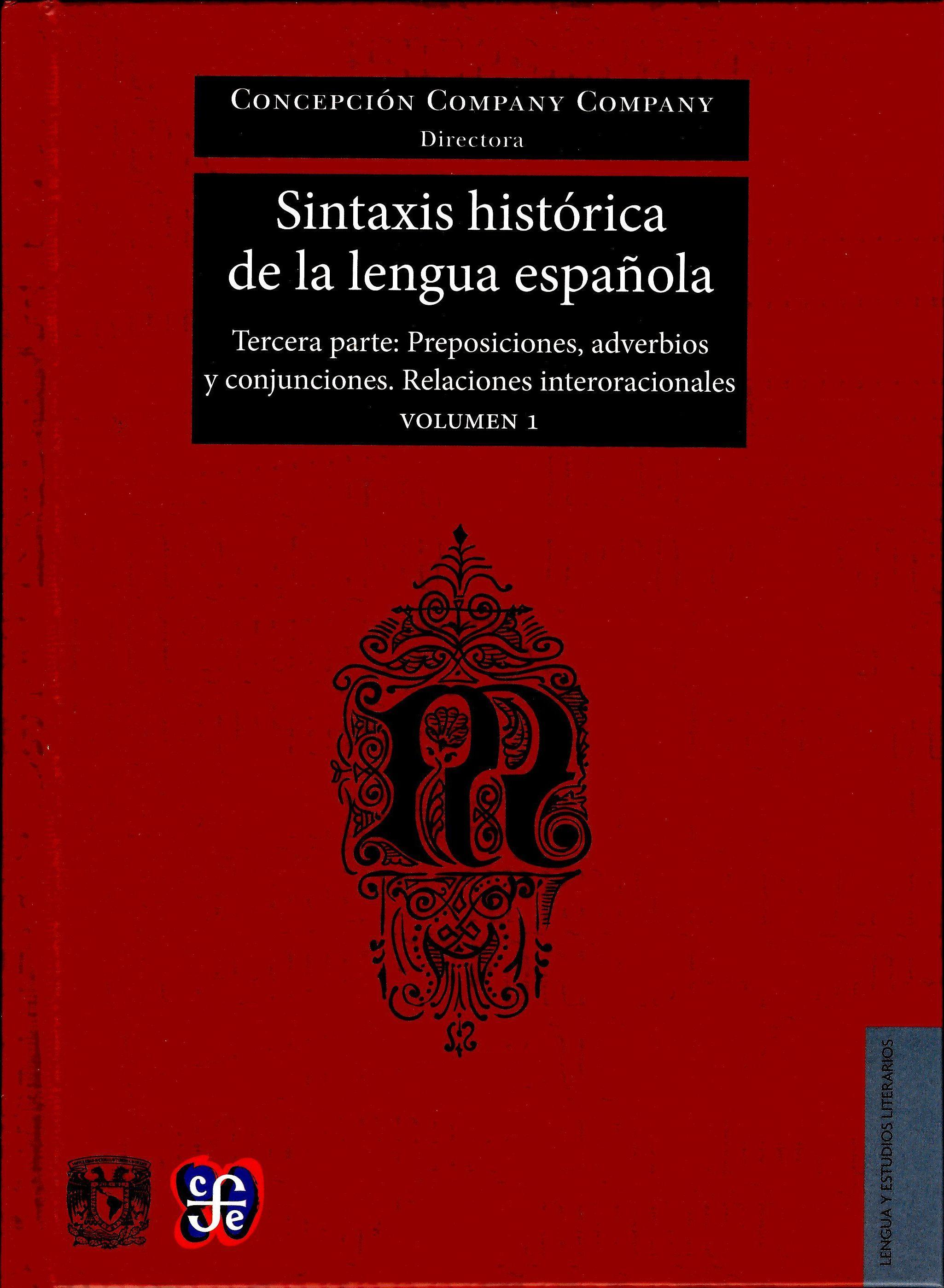 Sintaxis histórica de la lengua española. Vol.1