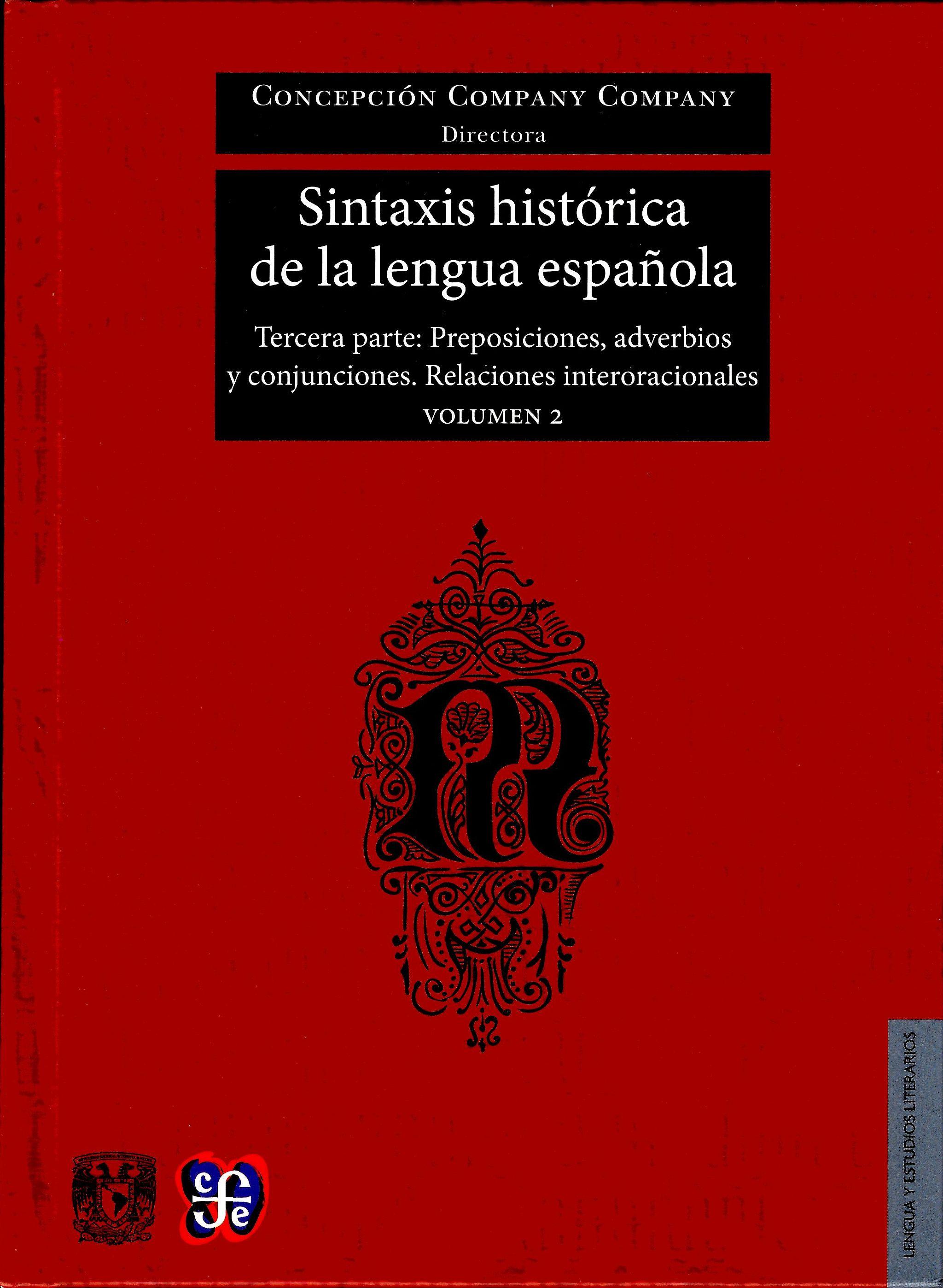 Sintaxis histórica de la lengua española.Vol.2