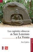 Las capitales olmecas de San Lorenzo y La Venta