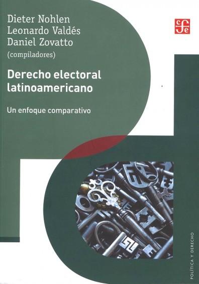 Derecho electoral latinoamericano Un enfoque comparativo