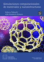 Simulaciones computacionales de materiales y nanoestructuras