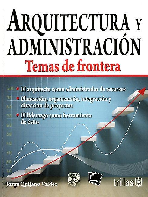 Arquitectura y administración: temas de frontera