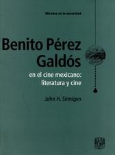 Benito Pérez Galdós en el cine mexicano. Literatura y cine