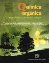 Química orgánica. Experimentos con un enfoque ecológico