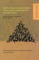 Construcción democrática de ciudadanía. Diálogos con las organizaciones de la sociedad civil