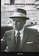 Por qué importa Sinatra