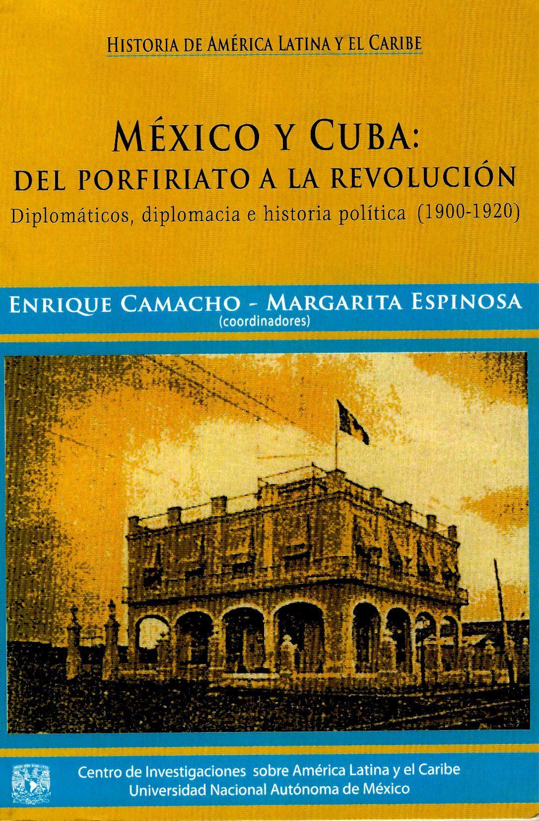 México y Cuba: Del porfiriato a la revolución