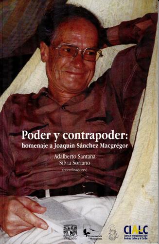 Poder y contrapoder: homenaje a Joaquin Sánchez Macgrégor