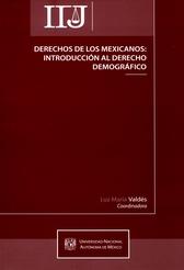 Derechos de los mexicanos introducción al derecho demográfico