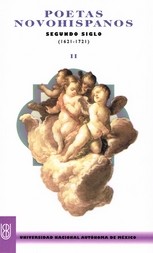 Poetas novohispanos. Segundo siglo 1621-1721. Parte Segunda