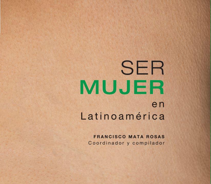 Ser mujer en Latinoamérica